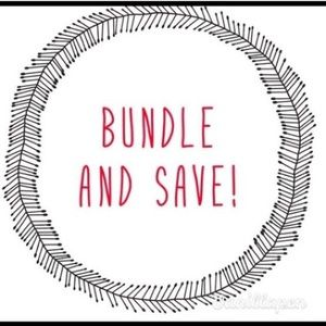 BUNDLE YOUR ITEMS and SAVE!